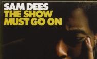 Sam Dees - The Show Must Go On - Pure Pleasure Records - Pure Pleasure Records