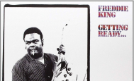 Freddie King - Getting Ready - Analogue Productions - Analogue Productions